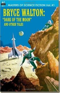 Bryce Walton Dark of the Moon