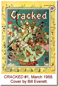 CRACKED #1, March 1958. Cover by Bill Everett