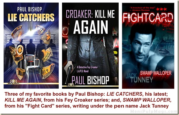 Paul Bishop books - 3 favorites WM