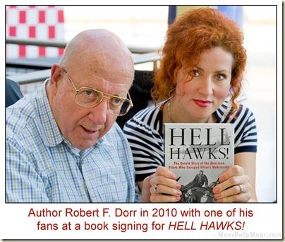 Robert F. Dorr with a HELL HAWKS fan in 2010