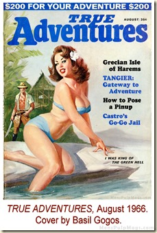 TRUE ADVENTURES, August 1966. Cover by Basil Gogos