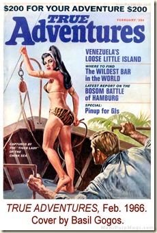 TRUE ADVENTURES, Feb 1966. Cover by Basil Gogos WM
