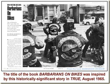 TRUE, August 1965 - Barbarians on Bikes WM4