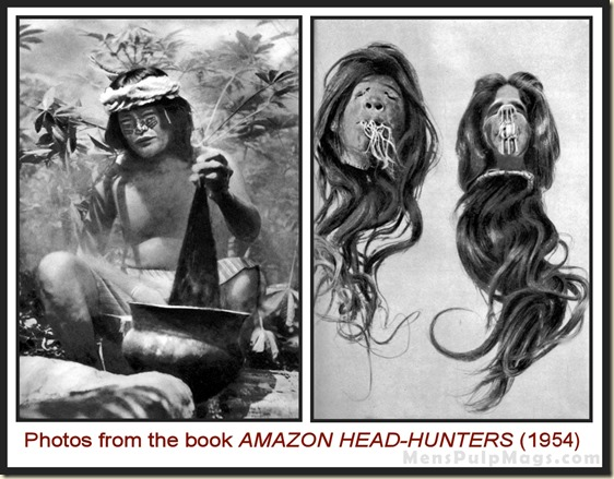 Photos from Amazon Head-Hunters by Lewis Cotlow (1954)