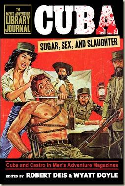 - CUBA SUGAR SEX & SLAUGHTER