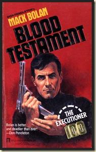 Mack Bolan #100 - BLOOD TESTAMENT