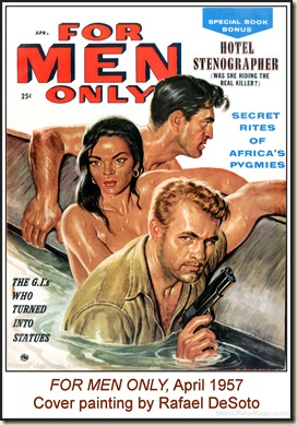 FOR MEN ONLY, April 1957, cover by Rafael DeSoto