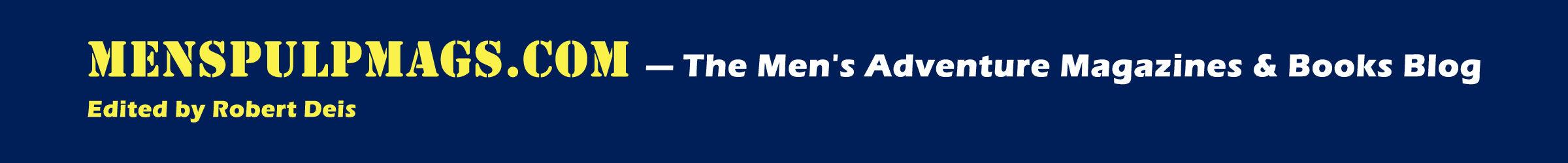 The Men's Adventure Magazines Blog